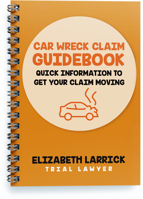 car wreck claim guidebook - Larrick Law Firm - Austin Texas